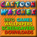 Cartoon Watcher - Info, games, wallpapers, screensavers, downloads